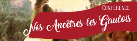 [Conférence] Nos ancêtres les Gaulois