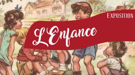 [Expo] L'Enfance