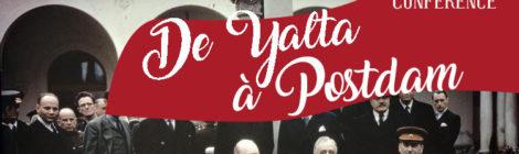 [Conférence] De Yalta à Postdam