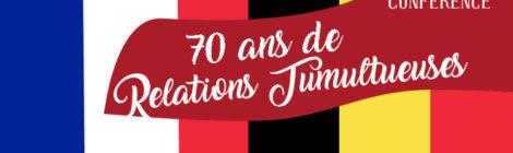 [Conférence] 70 ans de relations tumultueuses