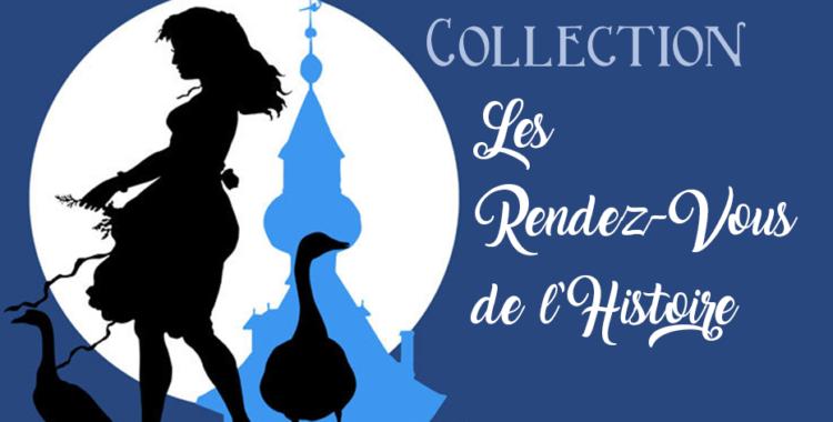 """Collection """"Les Rendez-Vous de l'Histoire"""""""