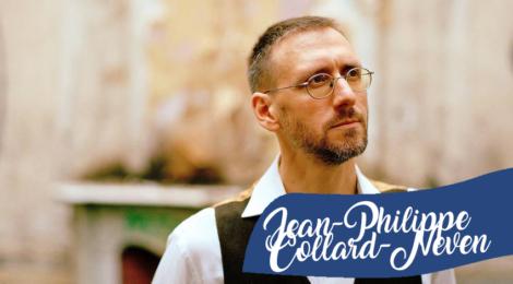 Les grands noms de chez nous: Jean-Philippe Collard-Neven